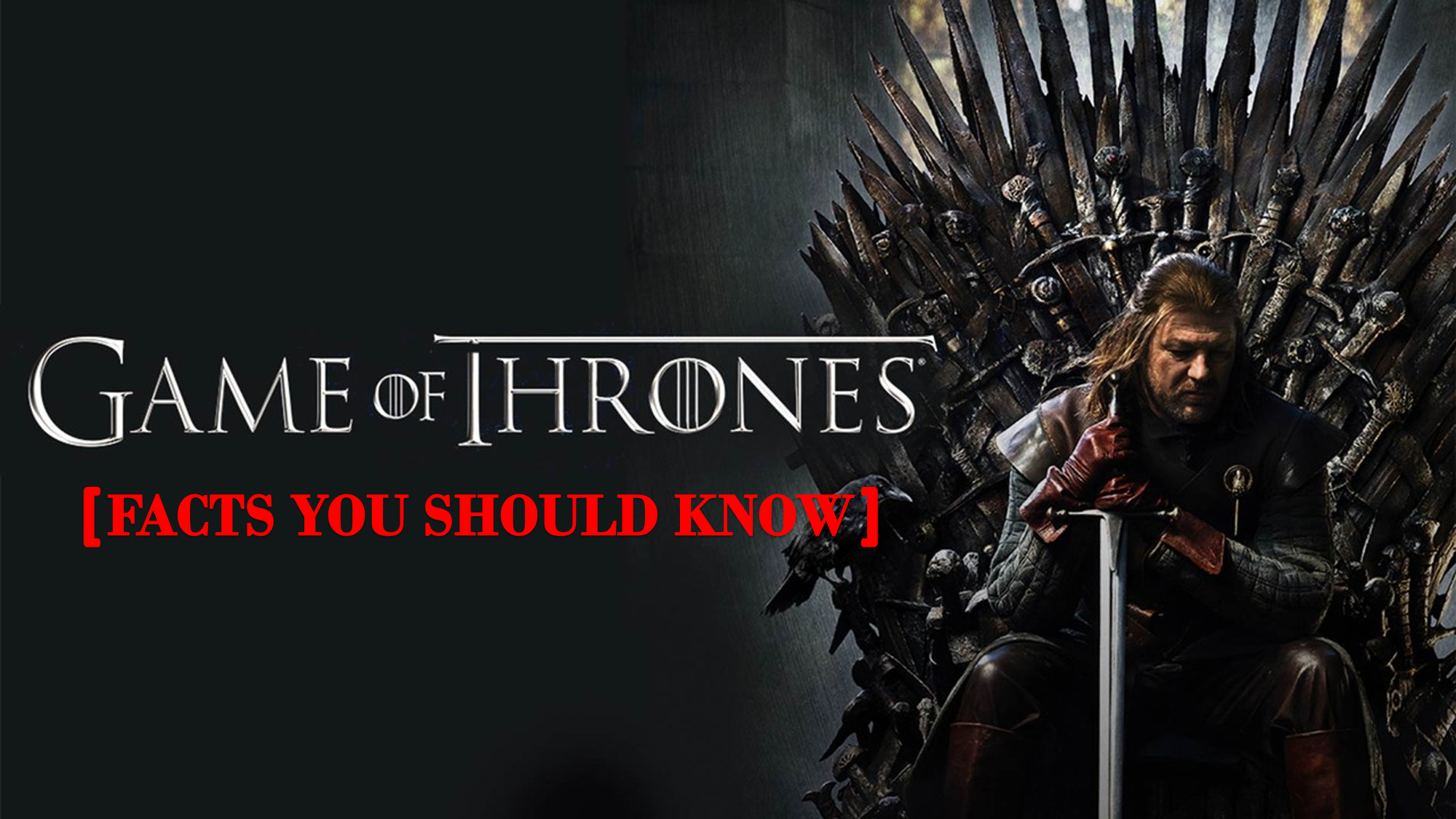 Game of Thrones Facts you should know