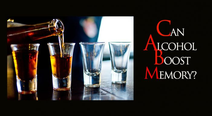 Drinking Alcohol increases the memory