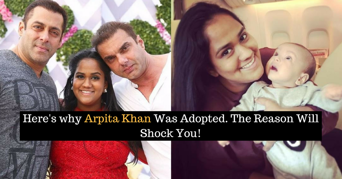 Reasons Why Arpita Khan Was Adopted