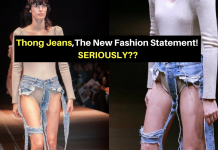 Thong Jeans,The New Fashion Statement! SERIOUSLY??