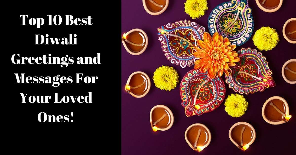 Top 10 best diwali greetings and messages for your loved ones m4hsunfo
