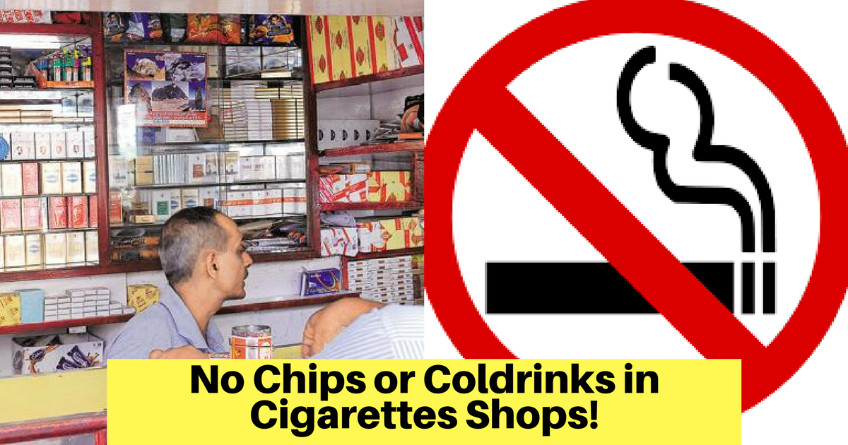 No chips or Cold drinks in Cigarettes shop