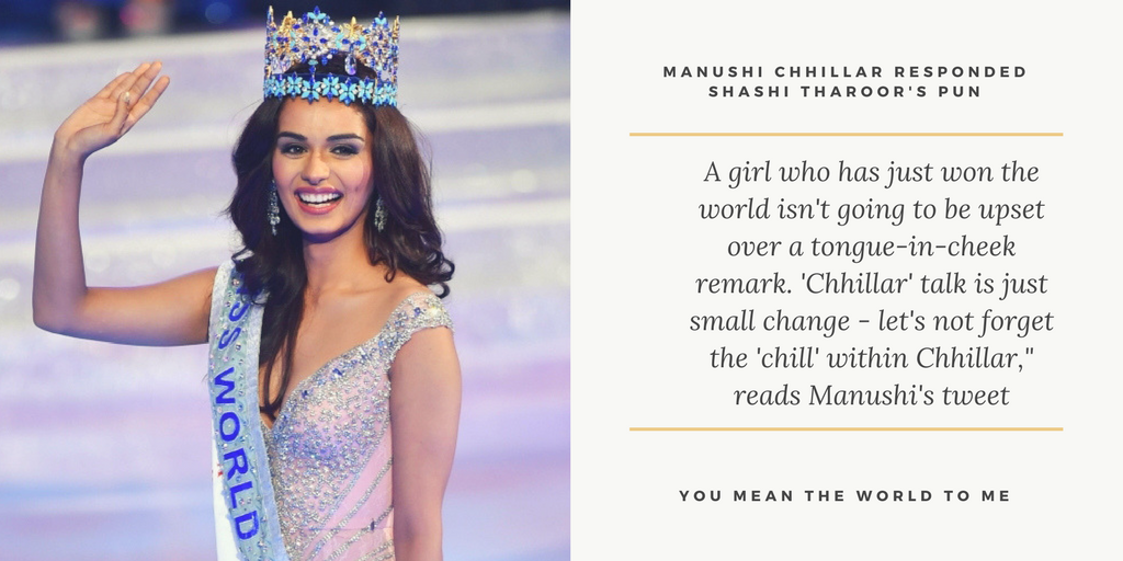 "A girl who has just won the world isn't going to be upset over a tongue-in-cheek remark. 'Chhillar' talk is just small change - let's not forget the 'chill' within Chhillar,"" reads Manushi's tweet"