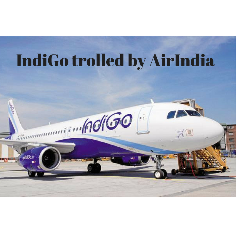 IndiGo trolled by AirIndia