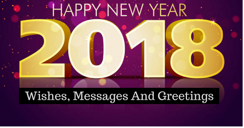 happy new year 2018 wishes messages and greetings