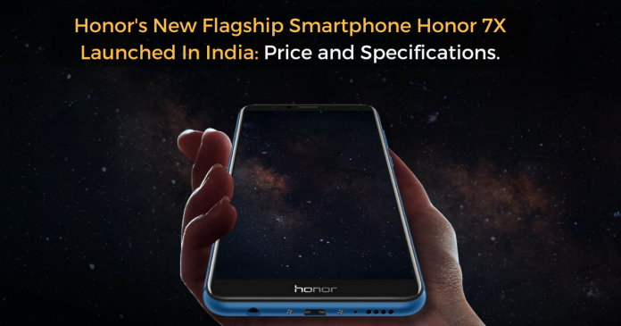 Honor's New Smartphone Honor 7X Launched In India