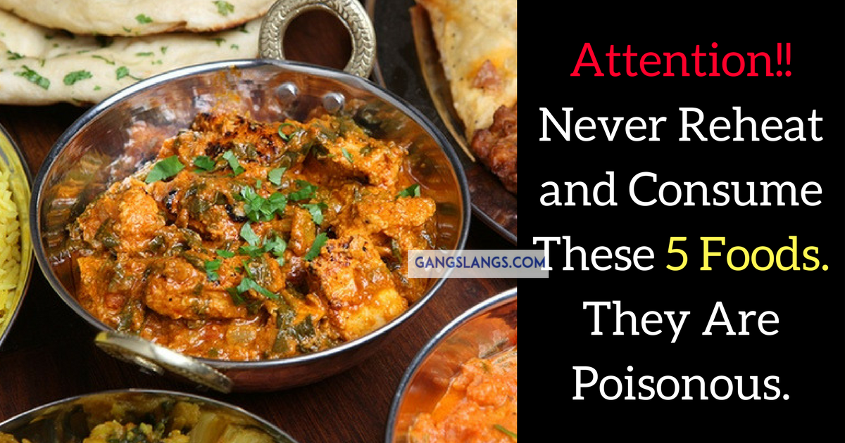 Never Reheat These Foods